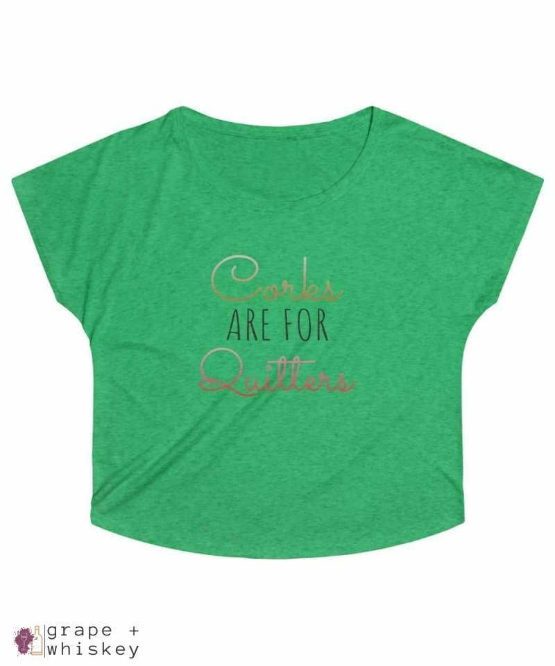 Corks are for Quitters - Women's Tri-Blend Loose Fit - XL / Tri-Blend Envy - Grape and Whiskey