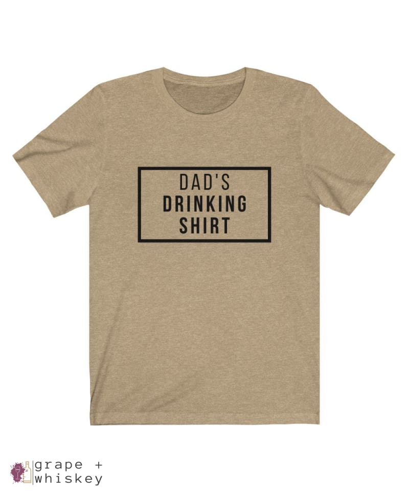 Dad's Drinking Shirt Short Sleeve T-shirt - Heather Tan / XL - Grape and Whiskey
