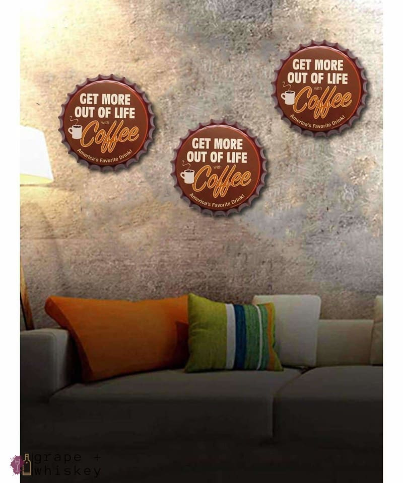 Get more out of Life have Coffee Beer Cap Wall Decor - Grape + Whiskey - grapeandwhiskey.com