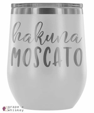 """Hakuna Moscato"" 12oz Stemless Wine Tumbler with Lid - White - Grape and Whiskey"