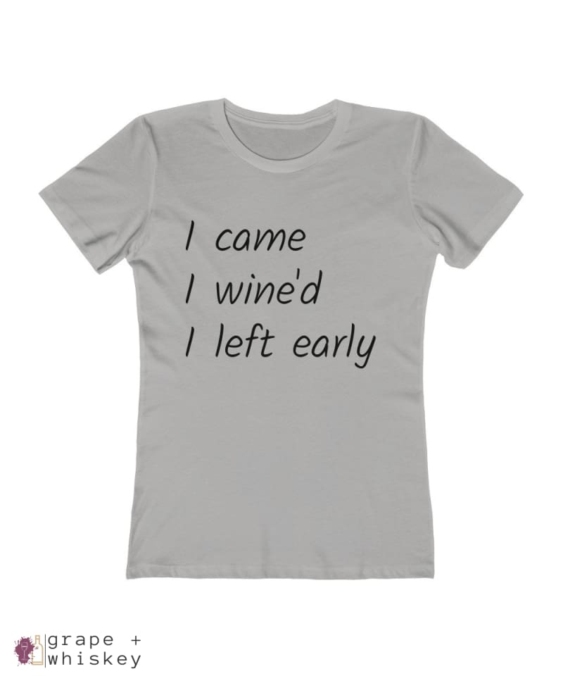 i came i wine'd i left early tee - Solid Heather Grey / 2XL - Grape and Whiskey