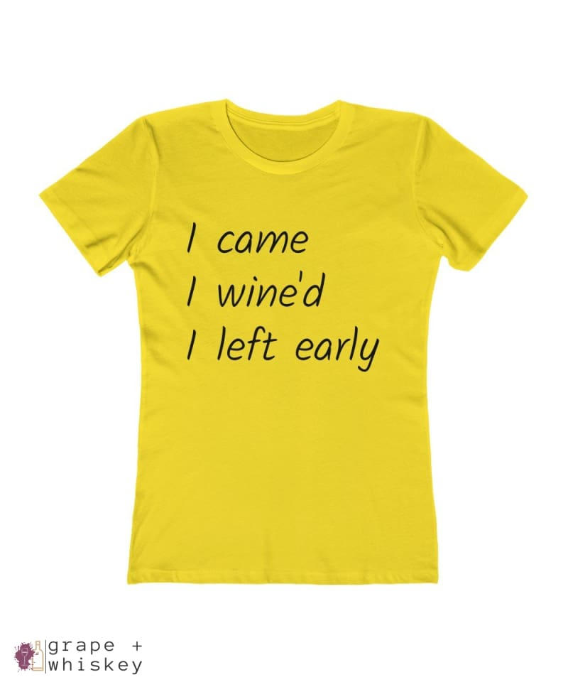 i came i wine'd i left early tee - Solid Vibrant Yellow / 2XL - Grape and Whiskey