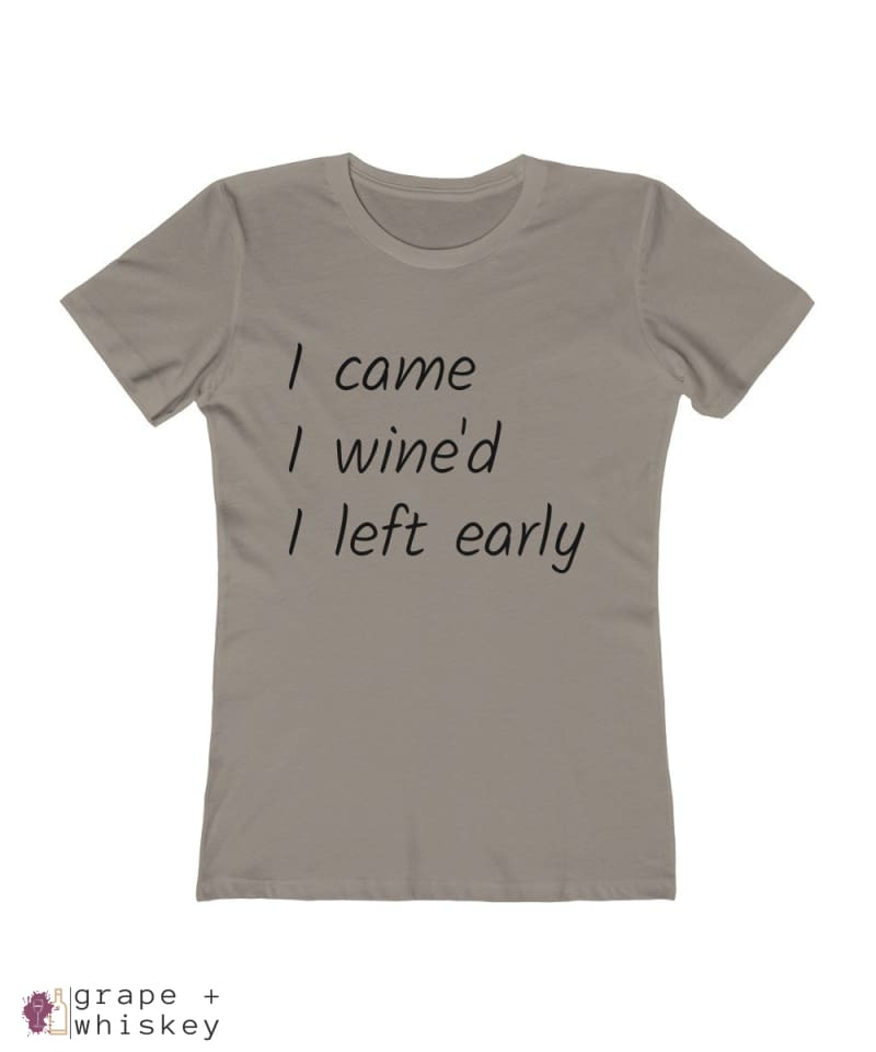 i came i wine'd i left early tee - Solid Warm Gray / 2XL - Grape and Whiskey