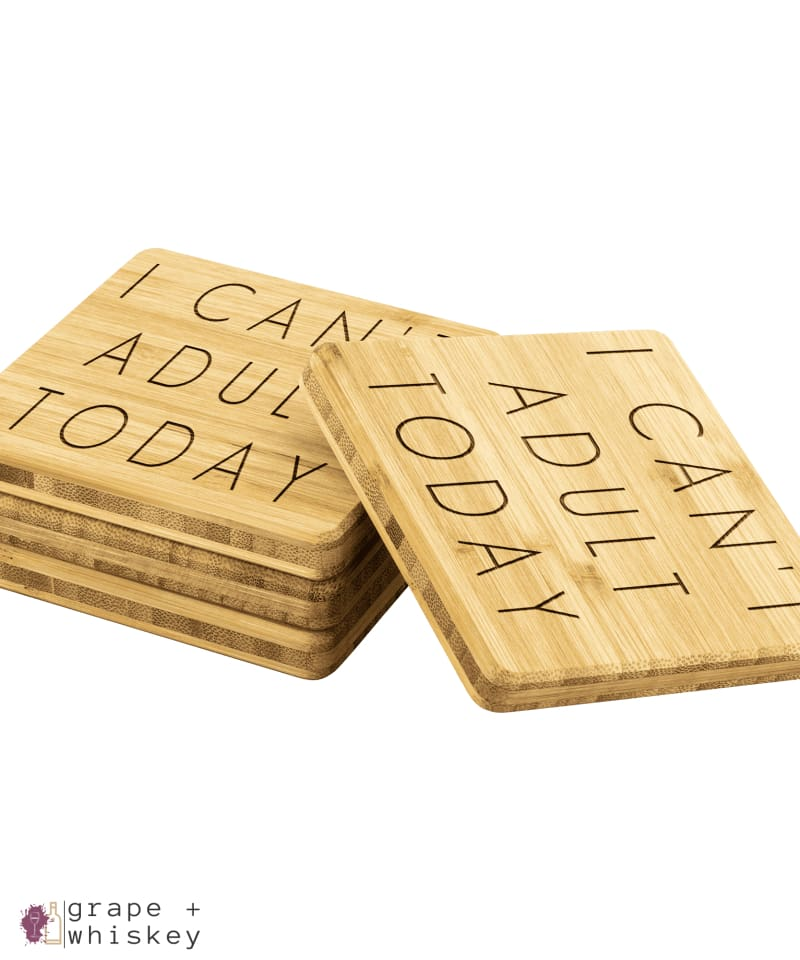 I Can't Adult Today Bamboo Coasters -  - Grape and Whiskey