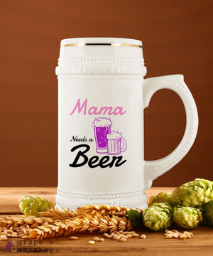 """Mama Needs a Beer"" 22oz Beer Stein -  - Grape and Whiskey"