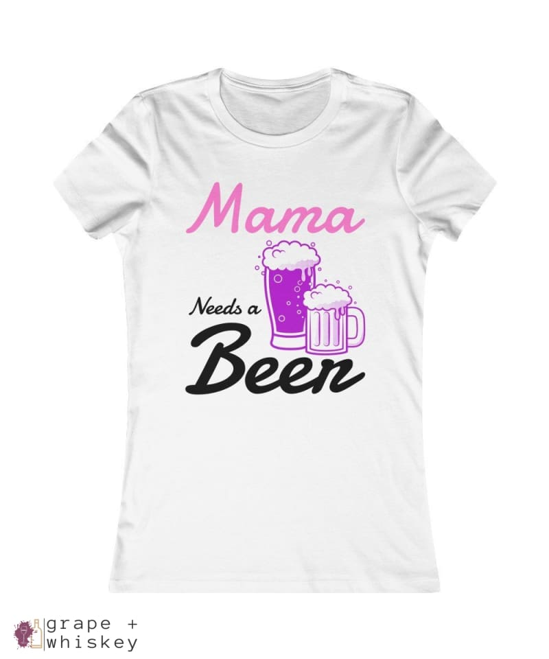 """Mama Needs a Beer"" Women's Favorite Slim-fit Tee - White / 2XL - Grape and Whiskey"
