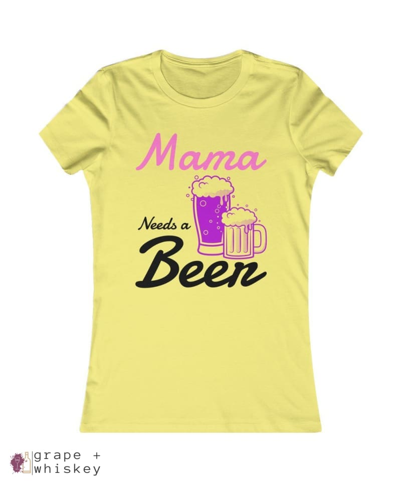"""Mama Needs a Beer"" Women's Favorite Slim-fit Tee - Yellow / 2XL - Grape and Whiskey"