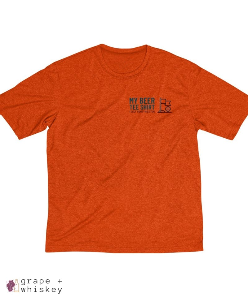 My Beer Tee Shirt Men's Sports Golf Dri-Fit Tee - Deep Orange Heather / 4XL - Grape and Whiskey