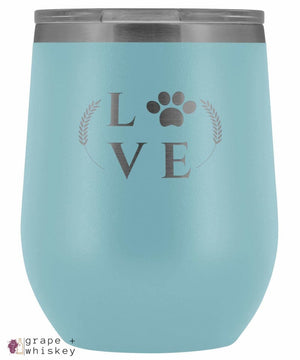 """Puppy Love"" 12oz Stemless Wine Tumbler with Lid - Light Blue - Grape and Whiskey"