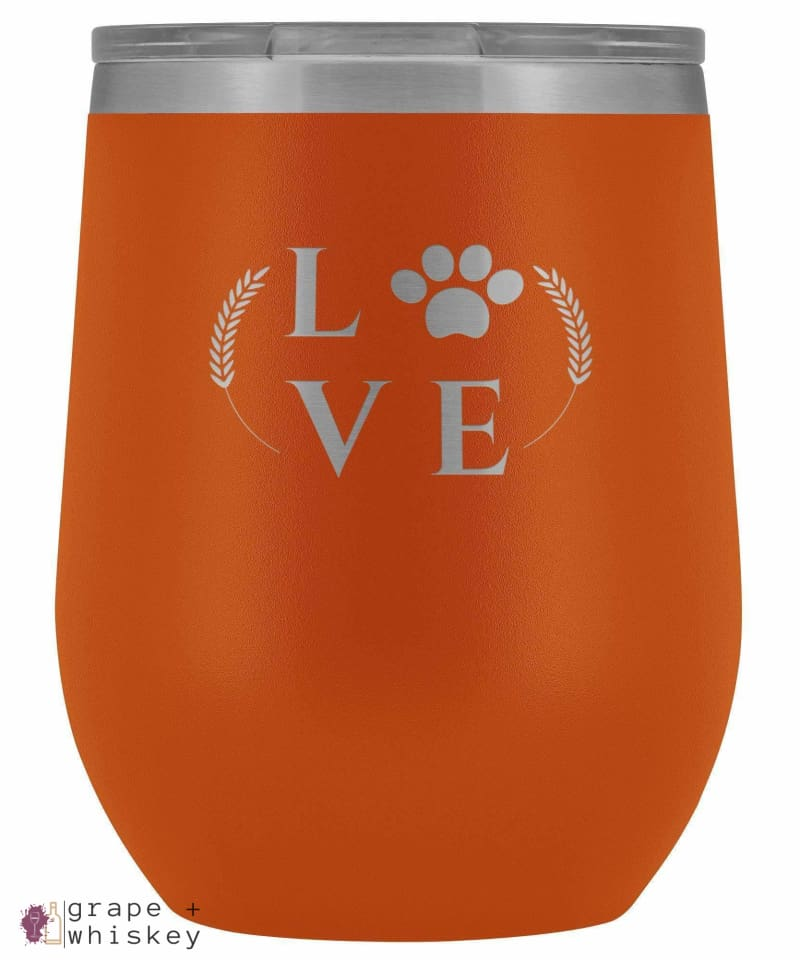 """Puppy Love"" 12oz Stemless Wine Tumbler with Lid - Orange - Grape and Whiskey"