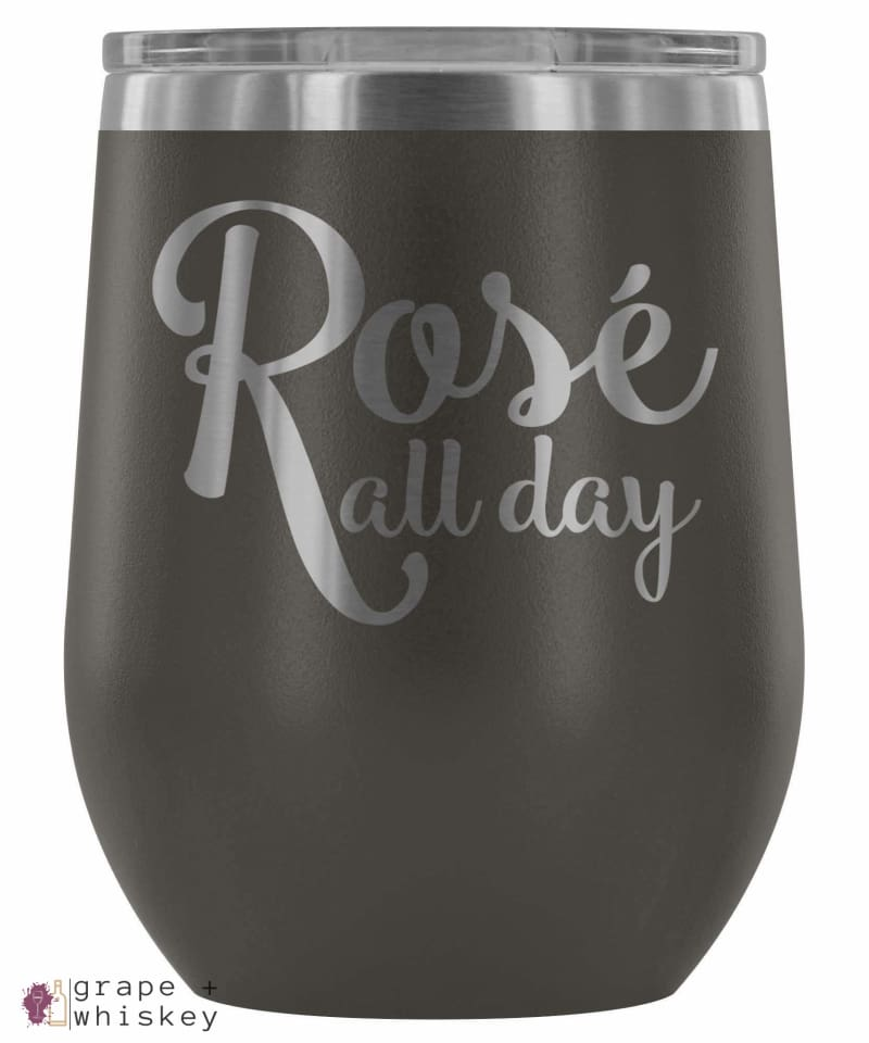 """Rose All Day"" 12oz Stemless Wine Tumbler with Lid - Pewter - Grape and Whiskey"
