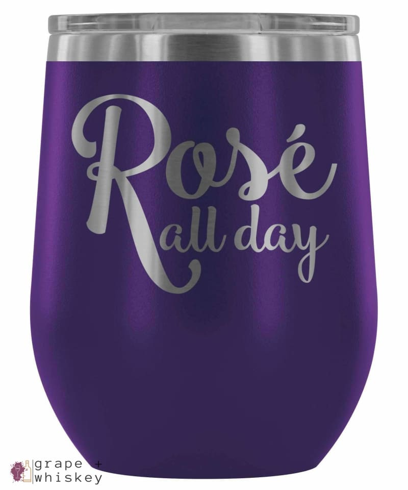 """Rose All Day"" 12oz Stemless Wine Tumbler with Lid - Purple - Grape and Whiskey"