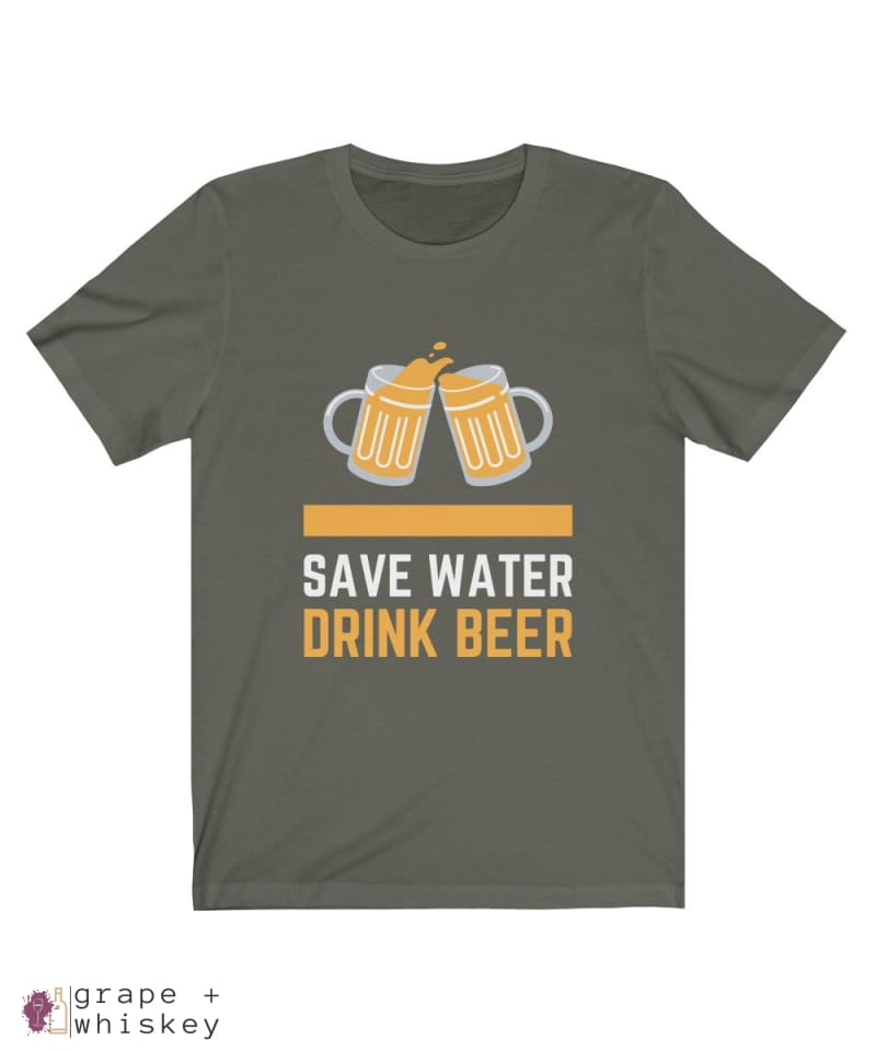 Save Water Drink Beer Short Sleeve T-shirt - Army / 2XL - Grape and Whiskey