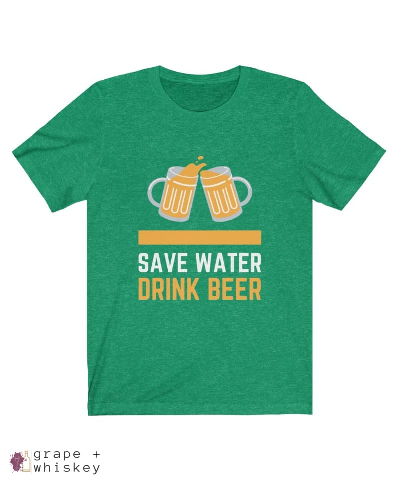 Save Water Drink Beer Short Sleeve T-shirt - Heather Kelly / 2XL - Grape and Whiskey