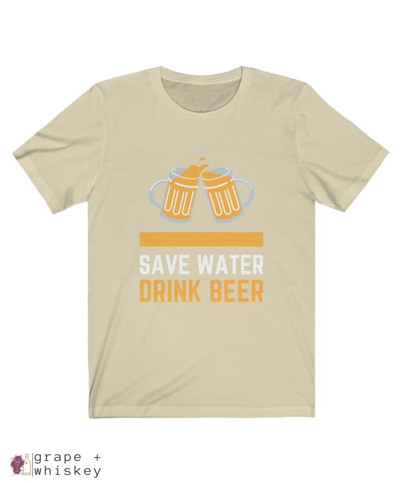 Save Water Drink Beer Short Sleeve T-shirt - Natural / 2XL - Grape and Whiskey