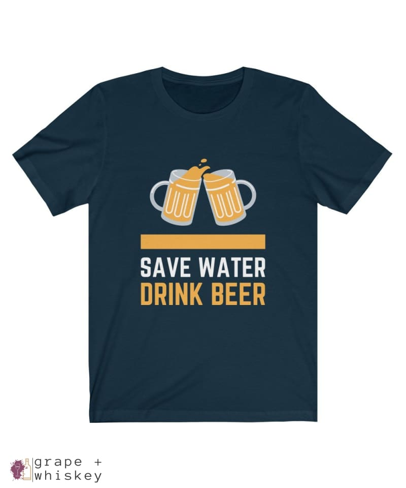 Save Water Drink Beer Short Sleeve T-shirt - Navy / 2XL - Grape and Whiskey