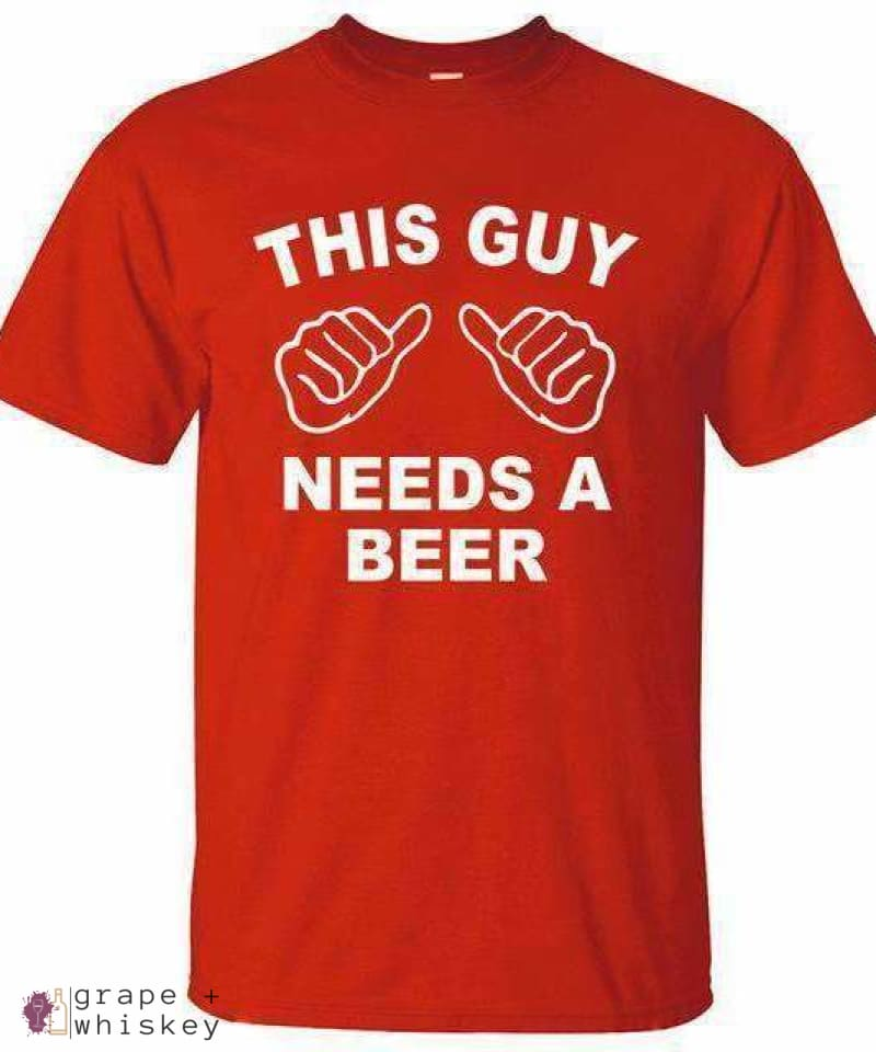 This Guy Needs A Beer - Men's T-Shirt - Grape + Whiskey - grapeandwhiskey.com