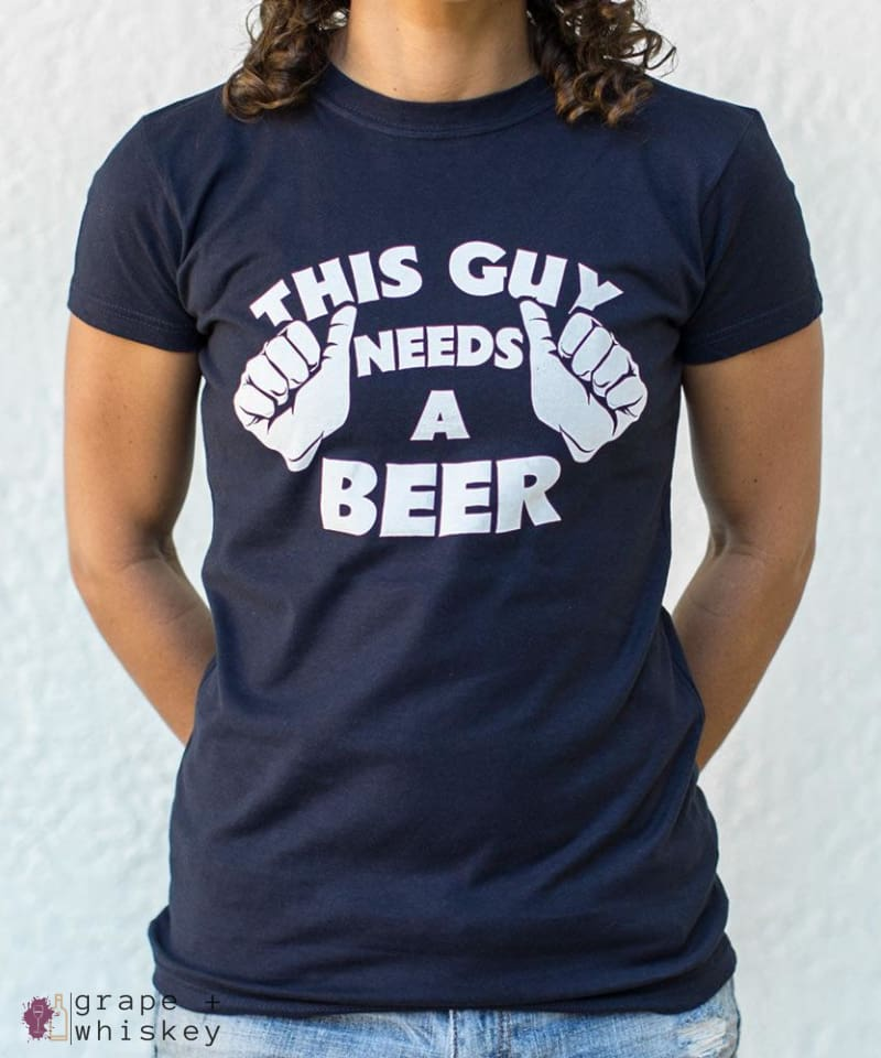 """This Guy Needs A Beer"" Women's Short Sleeve Tee - Small / True Navy - Grape and Whiskey"
