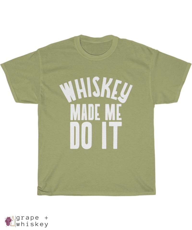 """Whiskey Made Me Do It"" Heavy Cotton Tee - Kiwi / 5XL - Grape and Whiskey"