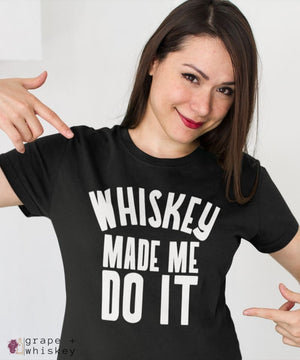 """Whiskey Made Me Do It"" Women's Favorite Slim-fit Tee - Black / L - Grape and Whiskey"