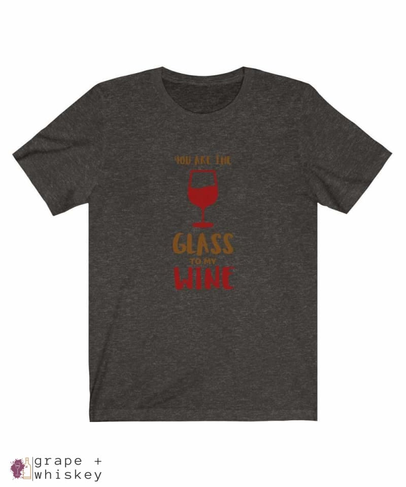 """You are the Glass to My Wine"" Short Sleeve Tee - Black Heather / 3XL - Grape and Whiskey"