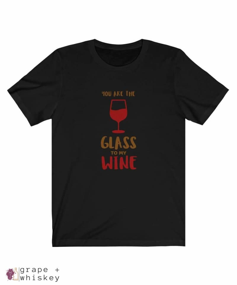 """You are the Glass to My Wine"" Short Sleeve Tee - Solid Black Blend / 3XL - Grape and Whiskey"