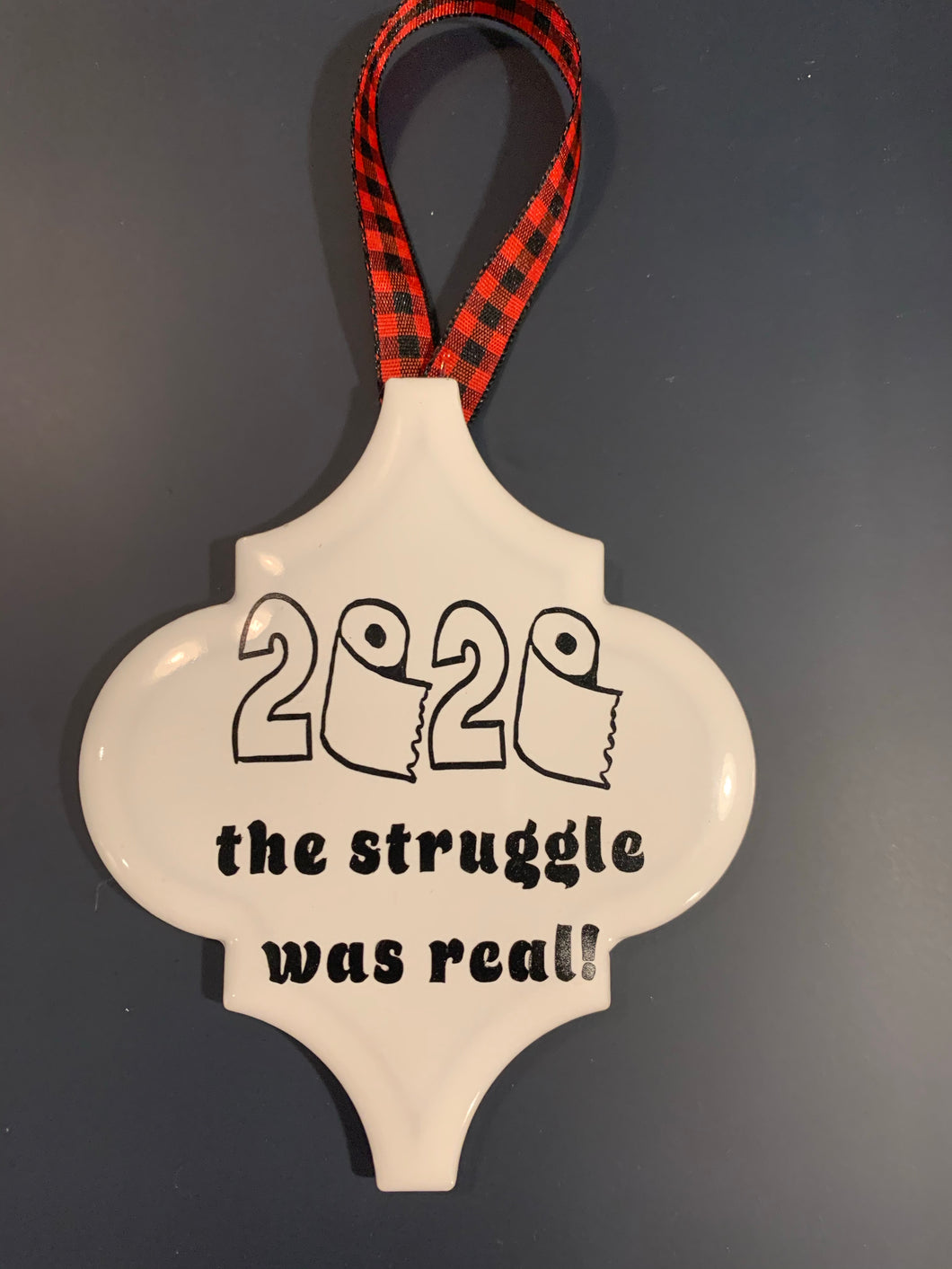 2020 real struggle ornament