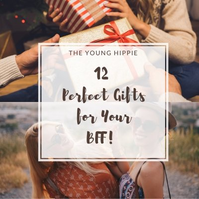 12 Gifts Your BFF Will Love Almost More Than You!