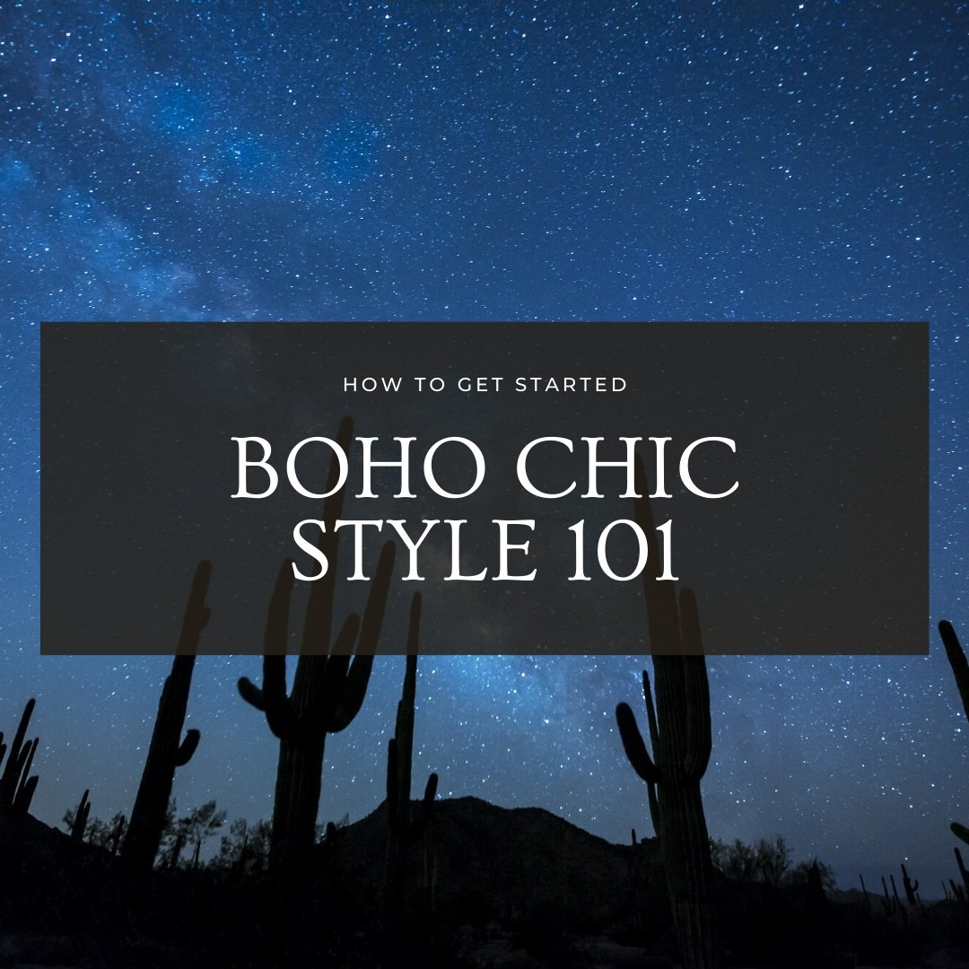 Boho Chic Style 101: How to Get Started