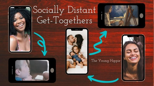 Socially distant get-togethers