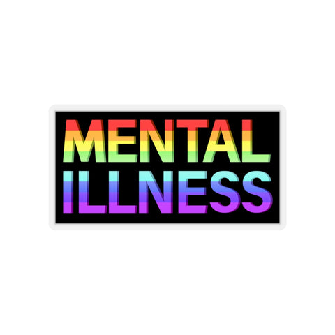 MENTAL ILLNESS BUMPER STICKER