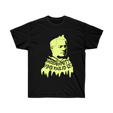 MODERNITY HAS FAILED - ST PIUS X TEE