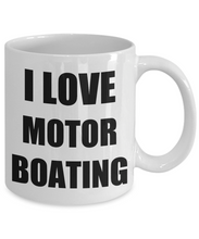 Load image into Gallery viewer, I Love Motorboating Mug Funny Gift Idea Novelty Gag Coffee Tea Cup-Coffee Mug