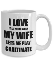 Load image into Gallery viewer, Goaltimate Mug Funny Gift Idea For Husband I Love It When My Wife Lets Me Novelty Gag Sport Lover Joke Coffee Tea Cup-Coffee Mug