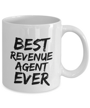 Load image into Gallery viewer, Revenue Agent Mug Best Ever Funny Gift for Coworkers Novelty Gag Coffee Tea Cup-Coffee Mug