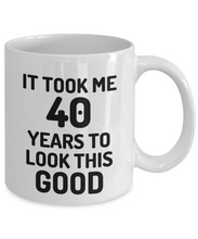 Load image into Gallery viewer, 40th Birthday Mug 40 Year Old Anniversary Bday Funny Gift Idea for Novelty Gag Coffee Tea Cup-[style]