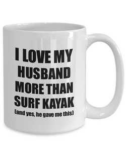Surf Kayak Wife Mug Funny Valentine Gift Idea For My Spouse Lover From Husband Coffee Tea Cup-Coffee Mug