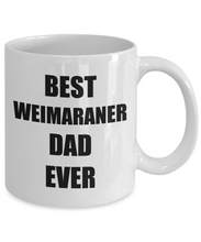 Load image into Gallery viewer, Weimaraner Dad Mug Dog Lover Funny Gift Idea for Novelty Gag Coffee Tea Cup-Coffee Mug