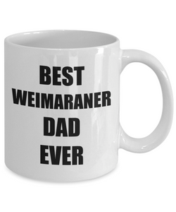 Weimaraner Dad Mug Dog Lover Funny Gift Idea for Novelty Gag Coffee Tea Cup-Coffee Mug
