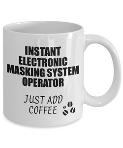 Electronic Masking System Operator Mug Instant Just Add Coffee Funny Gift Idea for Coworker Present Workplace Joke Office Tea Cup-Coffee Mug