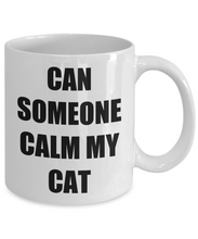 Load image into Gallery viewer, Cat Calming Mug Funny Gift Idea for Novelty Gag Coffee Tea Cup-Coffee Mug