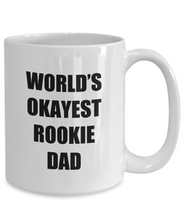 Load image into Gallery viewer, Rookie Dad Mug Funny Gift Idea for Novelty Gag Coffee Tea Cup-[style]