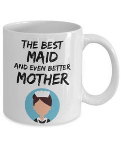 Maid Mom Mug - Best Maid Mother Ever - Funny Gift for Home Maid Mama-Coffee Mug