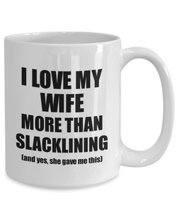 Slacklining Husband Mug Funny Valentine Gift Idea For My Hubby Lover From Wife Coffee Tea Cup-Coffee Mug
