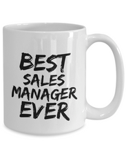 Load image into Gallery viewer, Sales Manager Mug Best Ever Funny Gift for Coworkers Novelty Gag Coffee Tea Cup-Coffee Mug