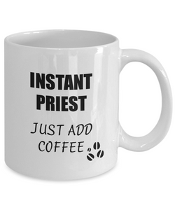 Priest Mug Instant Just Add Coffee Funny Gift Idea for Corworker Present Workplace Joke Office Tea Cup-Coffee Mug