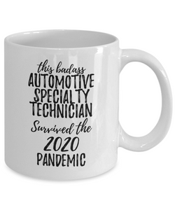 This Badass Automotive Specialty Technician Survived The 2020 Pandemic Mug Funny Coworker Gift Epidemic Worker Gag Coffee Tea Cup-Coffee Mug
