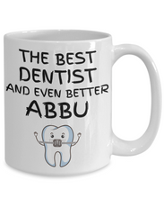 Load image into Gallery viewer, Dentist Abbu Mug Funny Gift for Indian Dad Coffee Tea Cup-Coffee Mug