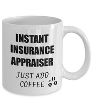 Load image into Gallery viewer, Insurance Appraiser Mug Instant Just Add Coffee Funny Gift Idea for Corworker Present Workplace Joke Office Tea Cup-Coffee Mug