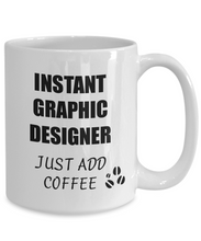 Load image into Gallery viewer, Graphic Designer Mug Instant Just Add Coffee Funny Gift Idea for Corworker Present Workplace Joke Office Tea Cup-Coffee Mug